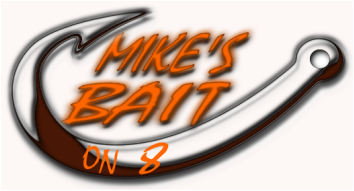 Mikes Bait on 8